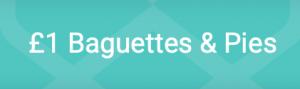 £1 Baguettes & Pies